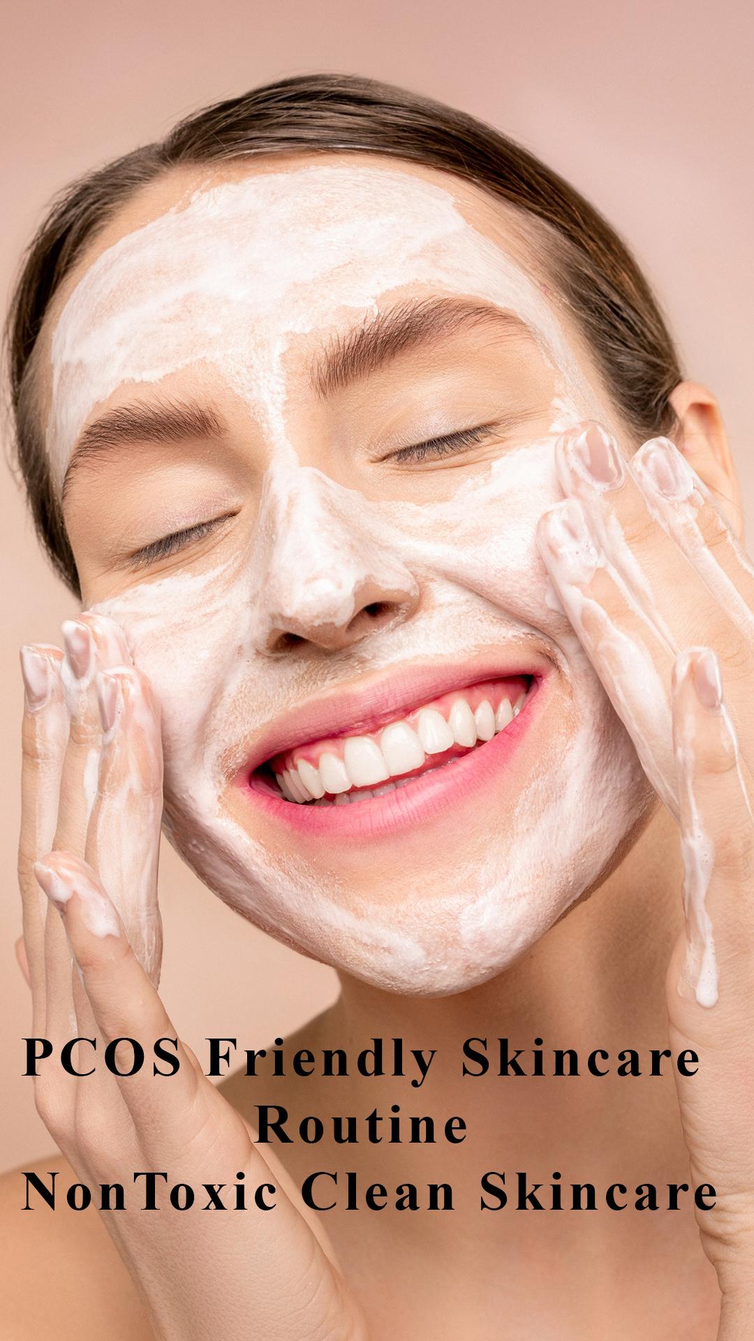 PCOS Friendly Skincare Routine – NonToxic Clean Skincare