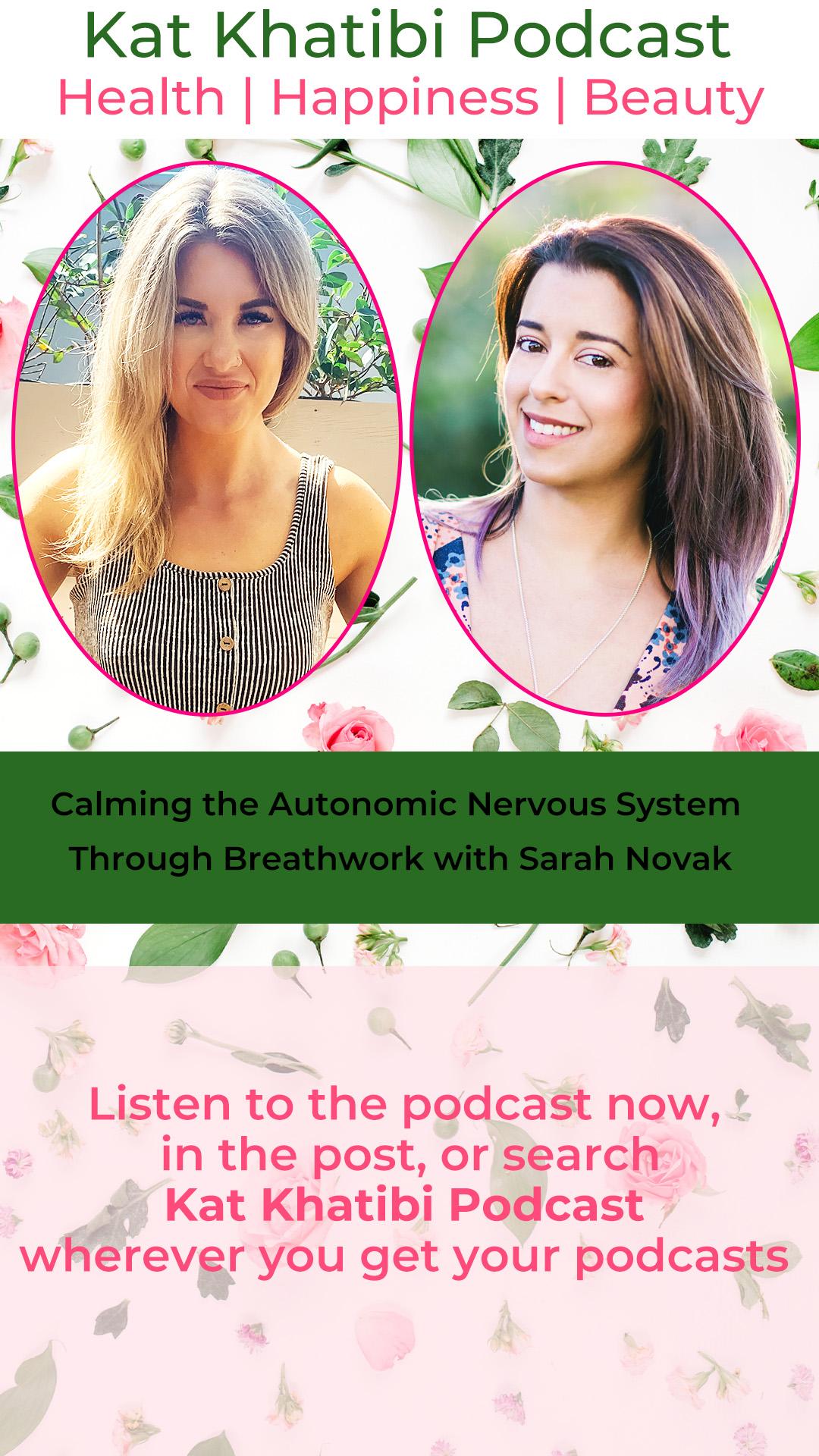 Calming the Autonomic Nervous System Through Breathwork with Sarah Novak